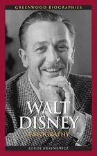 Walt Disney: A Biography (greenwood Biographies): By Louise Krasniewicz