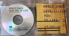 GRACE JONES - LOVE YOU TO LIFE (RARE UK DJ PROMO CD with PRESS RELEASE STICKER)