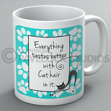 Everything Tastes Better With Cat Hair In It Mug Cats Kittens Funny Present Gift