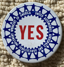 New listing Yes workers of America Pin Vg