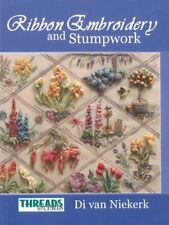 The Threads & Crafts book of Ribbon Embroidery and Stumpwork (Threads & Craft…