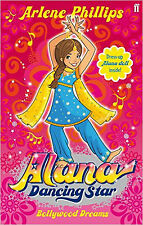 Alana Dancing Star: Bollywood Dreams, New, Arlene Phillips Book