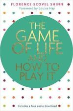 Hay House Classics: The Game of Life and How to Play It by Florence Scovel...