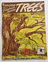Book No. 2 More TREES by Frederick J Garner #55 - Published by Walter T. Foster