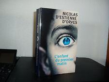 L'ENFANT DU PREMIER MATIN / Nicolas d'ESTIENNE D'ORVES