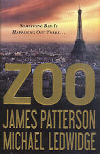 Zoo by James Patterson and Michael Ledwidge - First Edition First Print HC w/DJ
