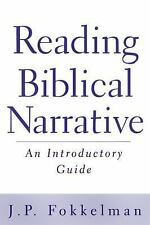 Reading Biblical Narrative : An Introductory Guide by J. P. Fokkelman (2000,...