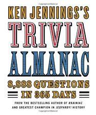 Ken Jenningss Trivia Almanac: 8,888 Questions in