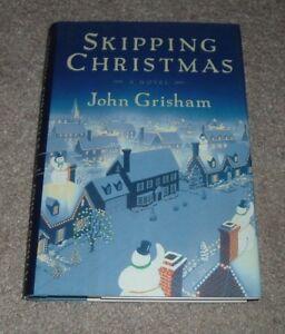 2001 SKIPPING CHRISTMAS John Grisham First Edition hc/dj