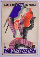 DEROUET- LESACQ – LOTERIE NATIONALE - AFFICHE ORIGINALE - LA MARSEILLAISE - 1939