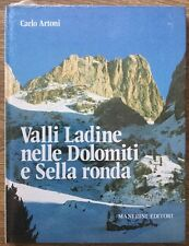 Valli Ladine nelle Dolomiti e Sella Ronda Carlo Artoni Manfrini Editori