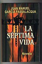 Juan Manuel Garcia Passalacqua La Septima Vida Novela Puerto Rico 2004