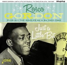 Rosco Gordon - Just A Little Bit Plus All The Singles As & Bs [New CD] UK - Impo