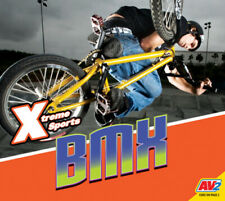 BMX (Extreme Sports) by Aaron Carr