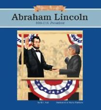 Abraham Lincoln: 16th U.S. President (Hardback or Cased Book)