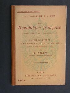 Livret de Instruction Civique - Gouvernement et administration - Belot Delagrave