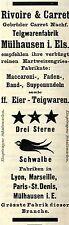 Rivoire & Carret Mühlausen Els. TEIGWARENFABRIK Historische Reklame von 1908