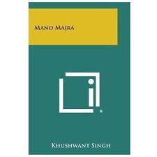 Mano Majra by Khushwant Singh (2013, Paperback)