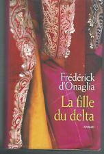 La fille du delta.Frederick D'ONAGLIA.France Loisirs  MB0