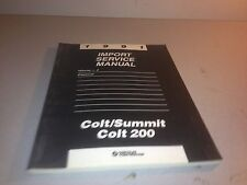 1991 Import Service Manual Volume 2 Electrical Colt/Summit Colt 200