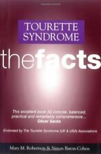Tourette's Syndrome: The Facts (The Facts Series)