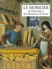 French furniture of the Middle Ages and Renaissance