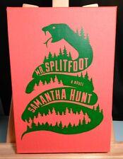 Samantha Hunt MR. SPLITFOOT Signed 1st in Slipcase