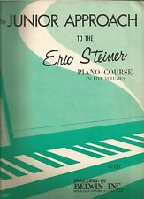 The Junior Approach the Eric Steiner Piano Course PB 1960