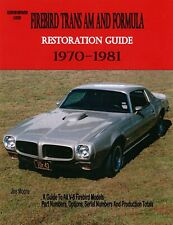 Pontiac Firebird Trans AM and Formula Restoration Guide 1970-1981