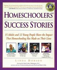 Homeschoolers' Success Stories : 15 Adults and 12 Young People Share the Impact