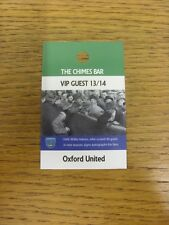 03/08/2013 Ticket: Portsmouth v Oxford United [The Chimes Bar VIP Guest Pass] .