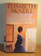 Mistress Green Tree Mill-Elisabeth McNeill