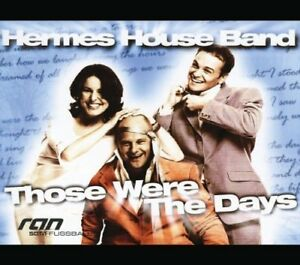 Hermes House Band | Single-CD | Those were the days (2003)