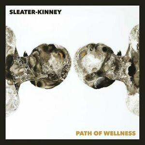 SLEATER-KINNEY PATH OF WELLNESS LP VINYL Indie Exclusive Opaque White - PRESALE