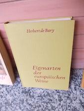 Eigenarten der europäischen Weine, von Herbert De Bary, aus dem Orion-Heimreiter