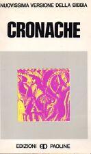CRONACHE NUOVISSIMA VERSIONE DELLA BIBBIA S.VIRGULIN EDIZIONI PAOLINE  (KA851)