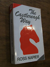 The Castlereagh Way by Ross Napier PB 1985 1st Ed