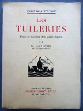 Les Tuileries, Paris, Fastes et maléfices d'un palais disparu, 1933