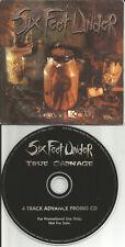 SIX FEET UNDER True Carnage SAMPLER 4TRX w/ PROMOTIONAL VIDEO CLIP PROMO DJ CD