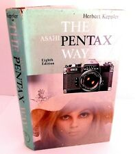 THE PENTAX WAY by HERBERT KEPPLER 8th EDITION HARD BACK