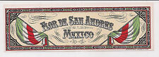 RARE FLOR DE SAN ANDRES MEXICO CIGAR BOX LABEL