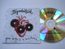 THE GOOD NATURED  YOUR BODY IS A MACHINE - PROMO CD