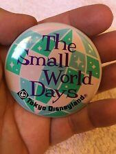 Tokyo Disneyland Small World Days Button 1980's - Make Offer!