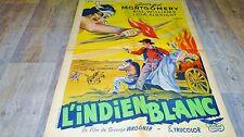 L' INDIEN BLANC  !  affiche cinema indien  western 1957