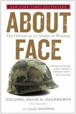 About Face: The Odyssey of an American Warrior: By Hackworth, David H.