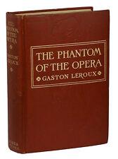The Phantom of the Opera ~ GASTON LEROUX ~ First Edition 1911 1st Printing