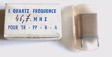 1 quartz CR-23/U NOS NIB pour TR-PP-8-A 46,7 MHz