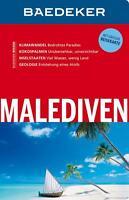Baedeker Reiseführer Malediven von Heiner F. Gstaltmayr und Wieland Höhne...