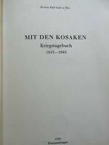 Erwein Karl Graf zu Eltz: Mit den Kosaken / Kriegstagebuch 1943-1945 / 2. WK