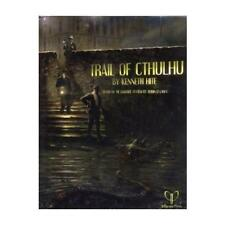 Trail of Cthulhu by Kenneth Hite, Robin D Laws, Jérôme Huguenin